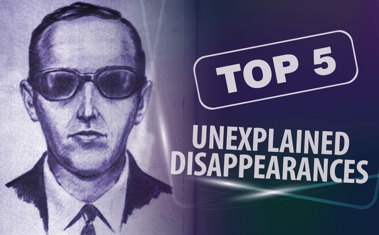 Top 5 Unexplained Disappearances