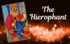 Link to article: The Tradition of The Hierophant